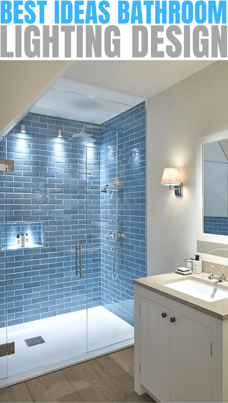 BEST IDEAS BATHROOM LIGHTING DESIGN