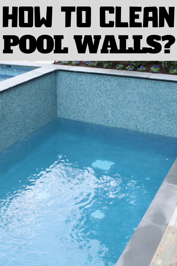 How to clean pool walls