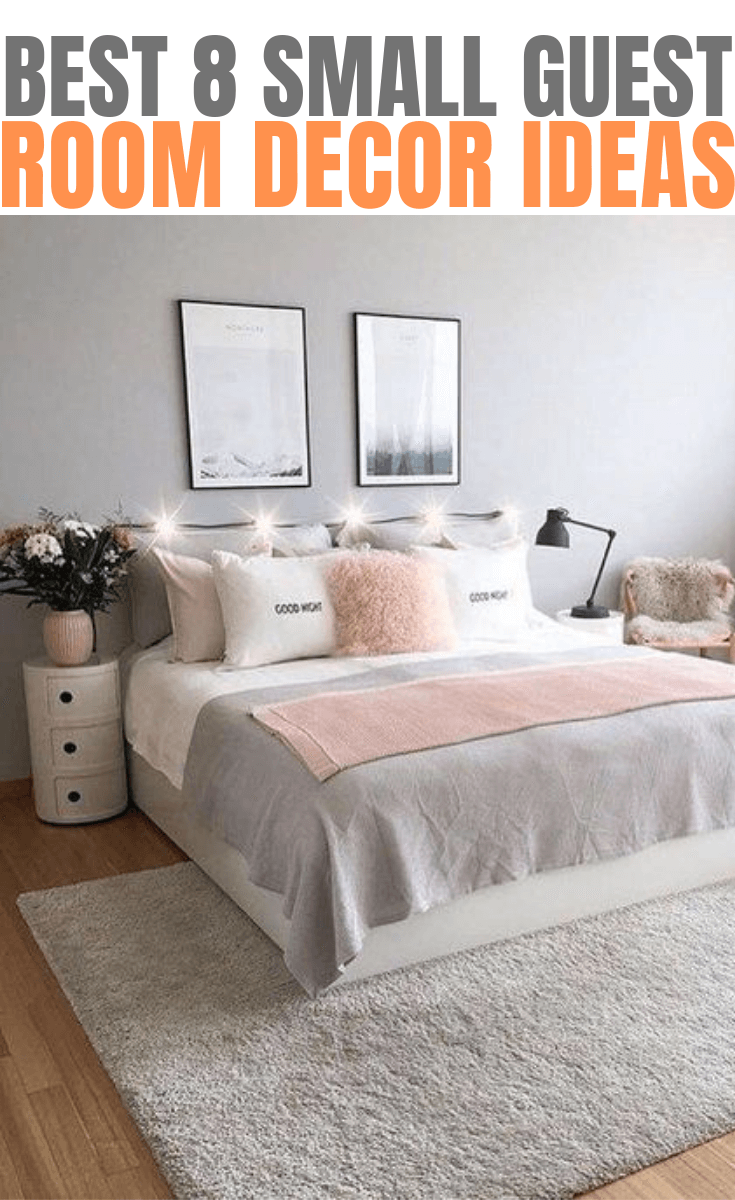 BEST 8 SMALL GUEST ROOM DECOR IDEAS