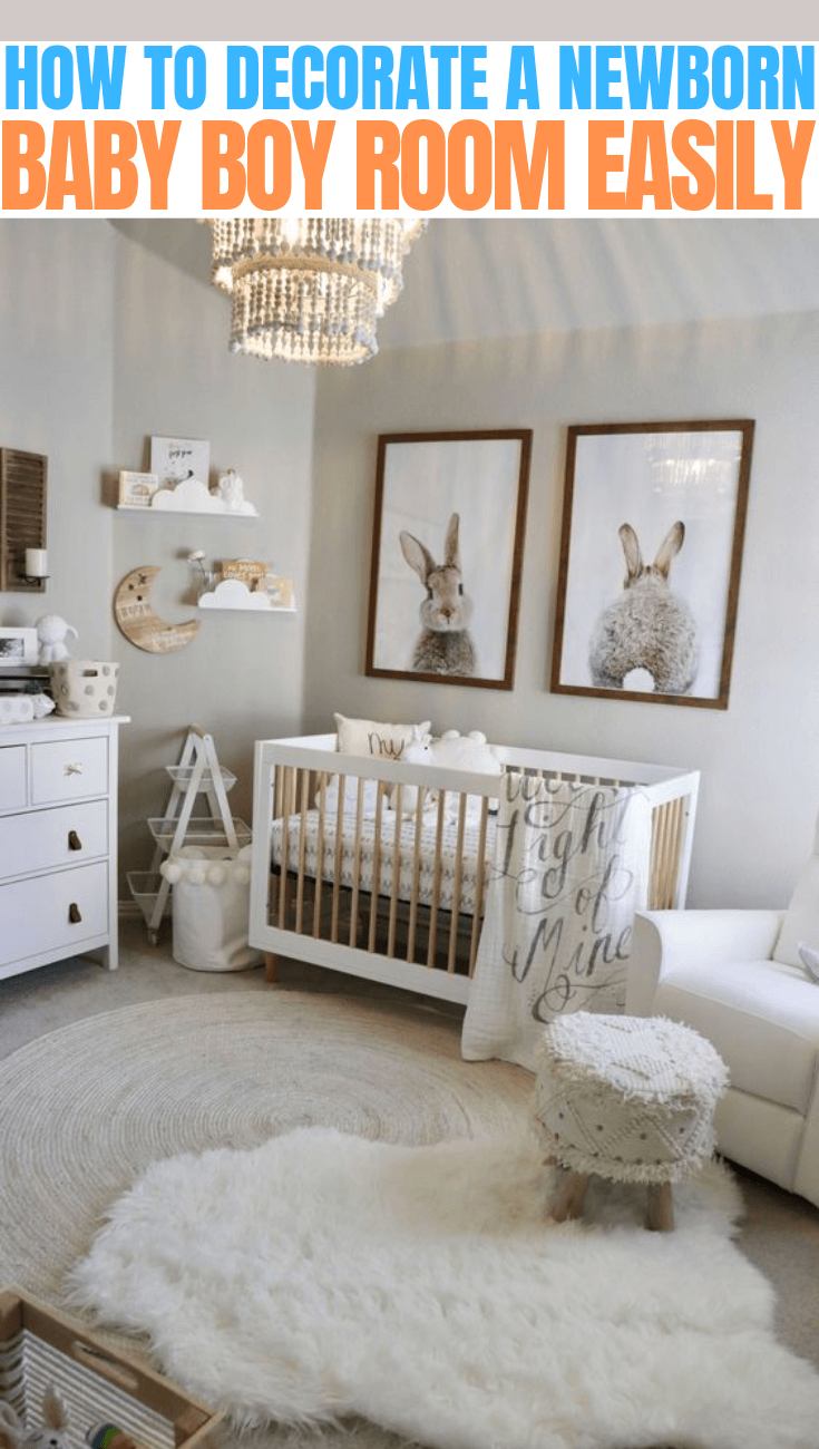 HOW TO DECORATE A NEWBORN BABY BOY ROOM EASILY