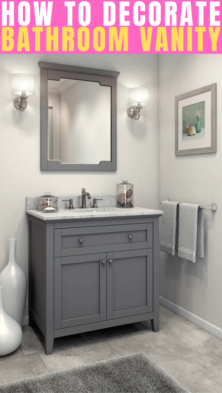 HOW TO DECORATE BATHROOM VANITY