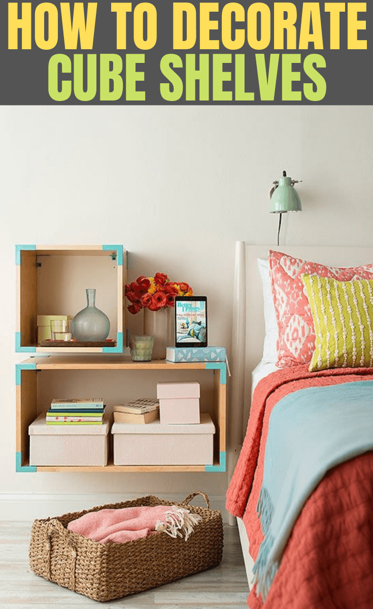 HOW TO DECORATE CUBE SHELVES