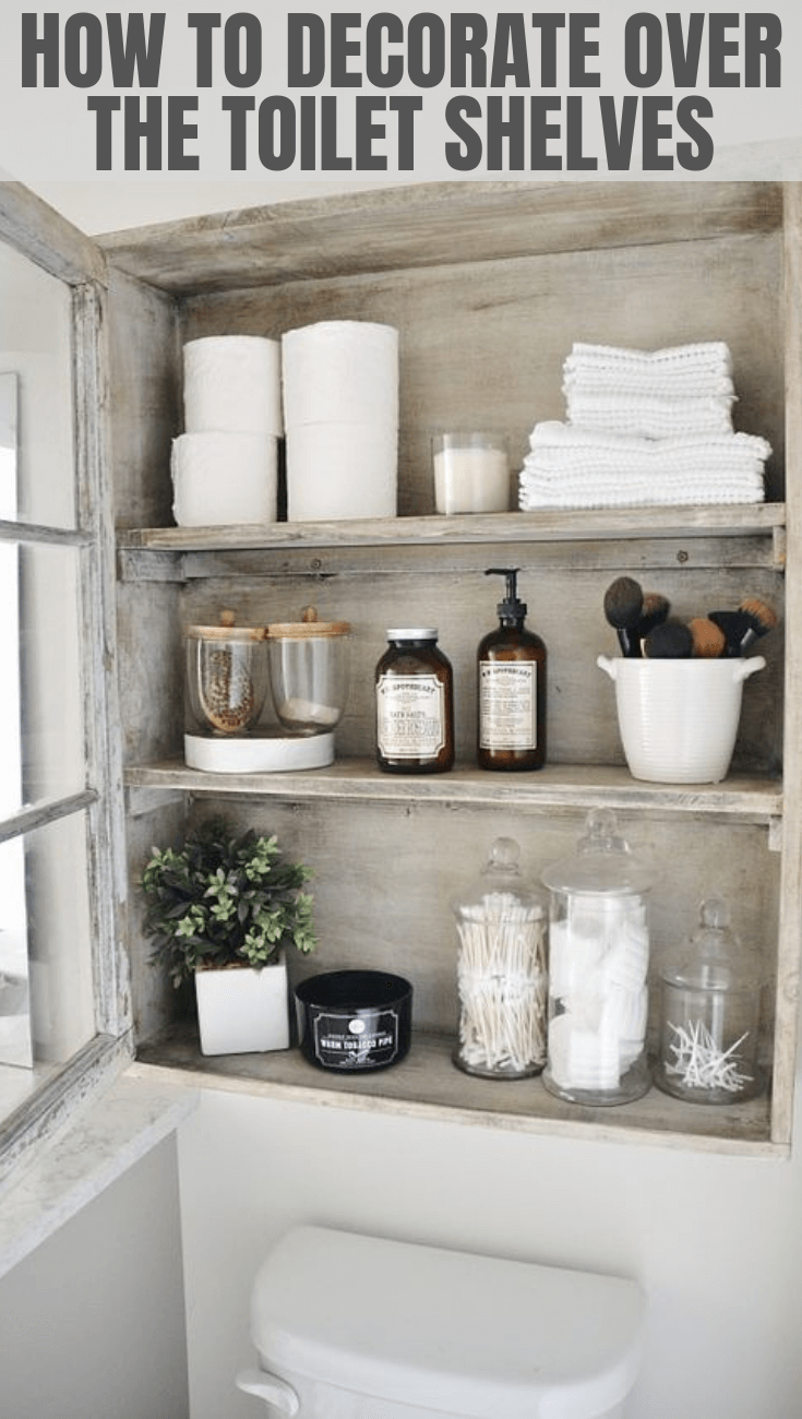 HOW TO DECORATE TOILET SHELVES