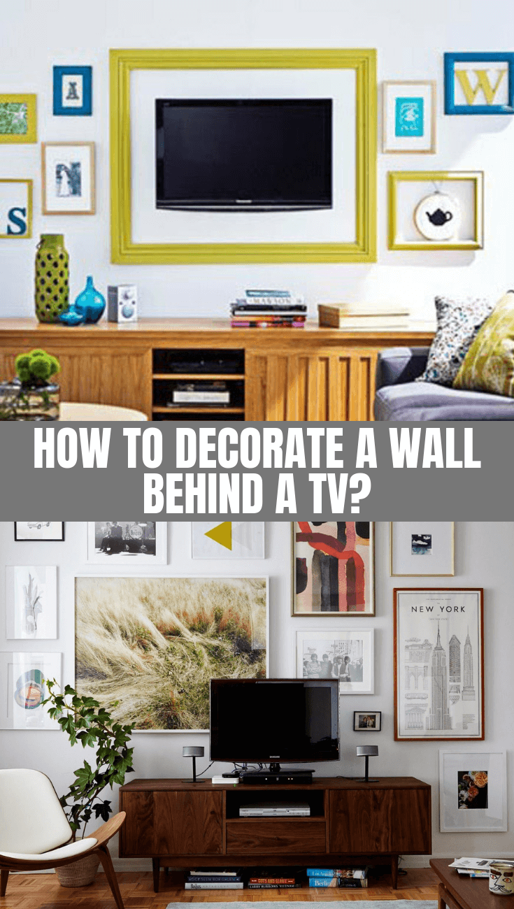 HOW TO DECORATE WALL BEHIND TV