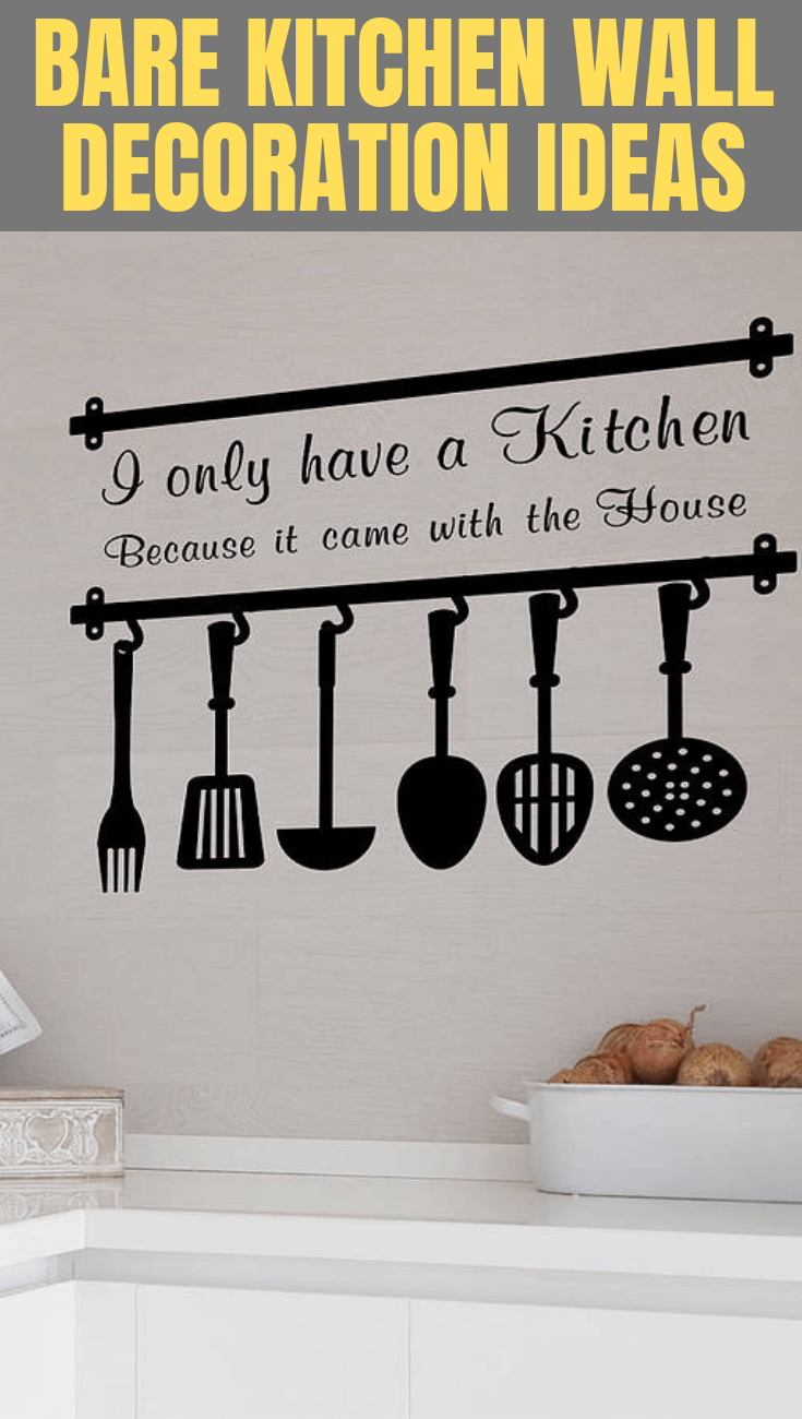 MOST POPULAR BARE KITCHEN WALL DECORATION IDEAS