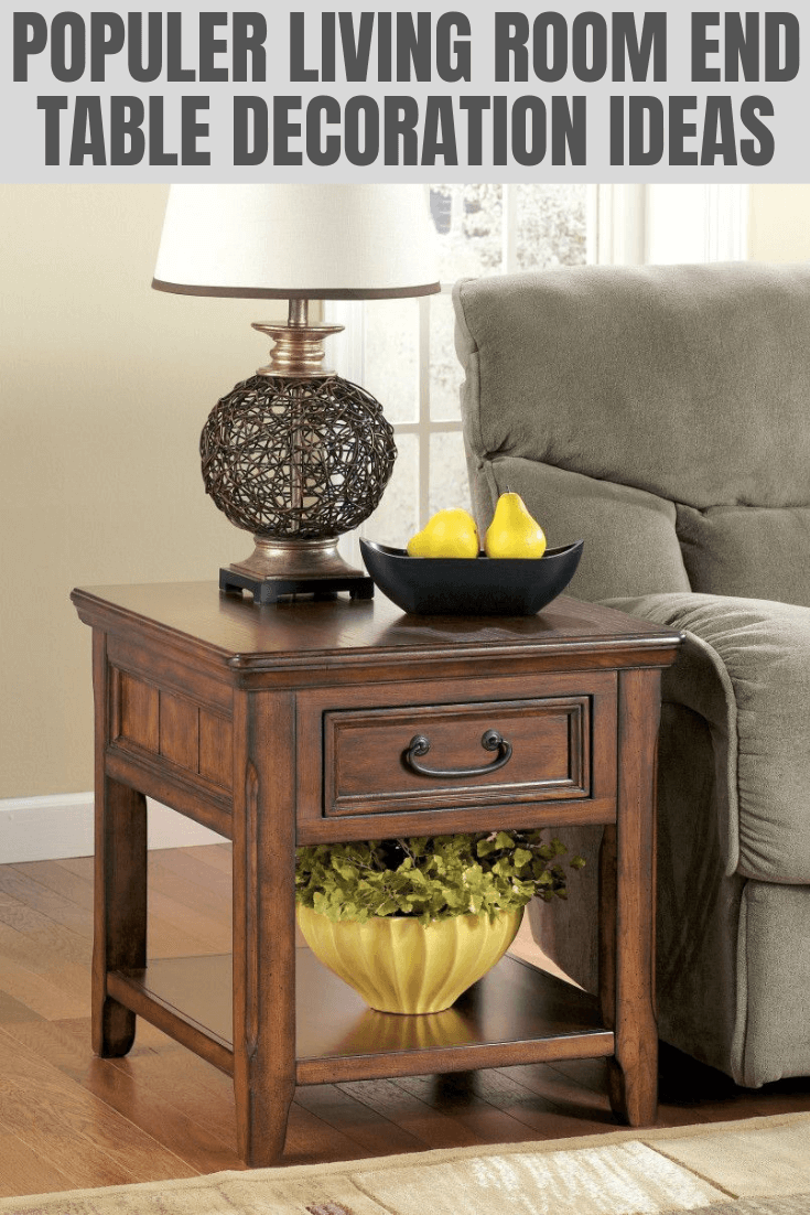 POPULAR LIVING ROOM END TABLE DECORATION IDEAS