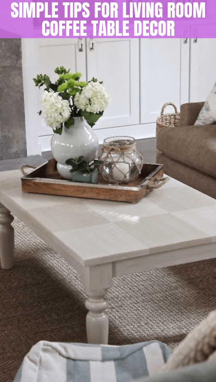 SIMPLE TIPS FOR LIVING ROOM COFFEE TABLE DECOR
