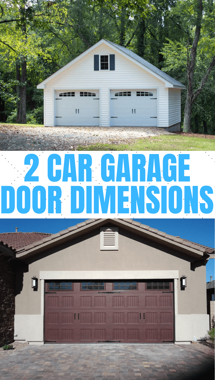 2 CAR GARAGE DOOR DIMENSIONS IMPORTANT TIPS