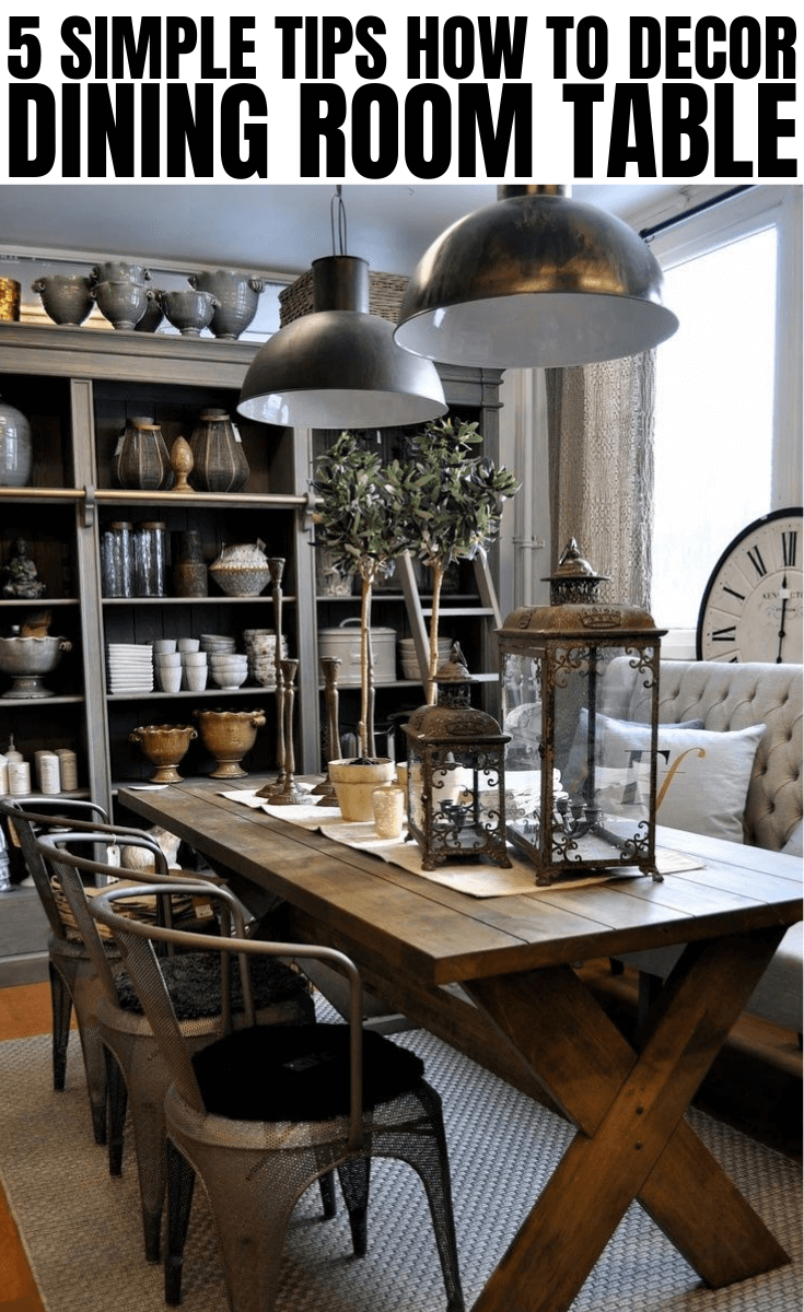 5 SIMPLE TIPS HOW TO DECOR DINING ROOM TABLE