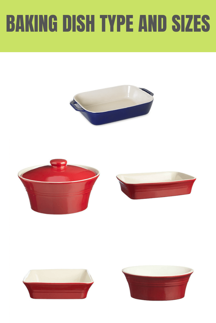BAKING DISH TYPE AND SIZES