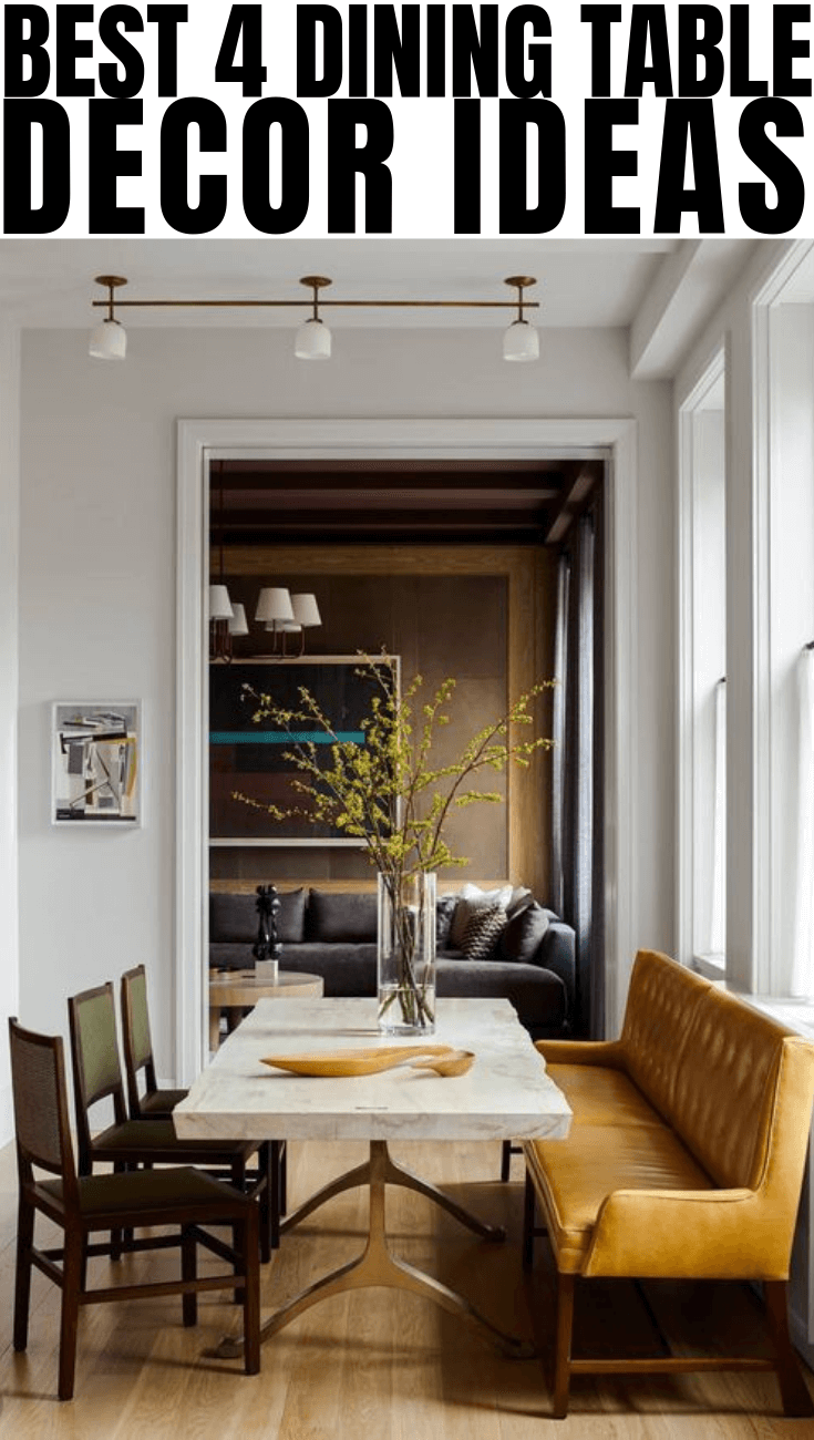 BEST 4 DINING TABLE DECOR IDEAS