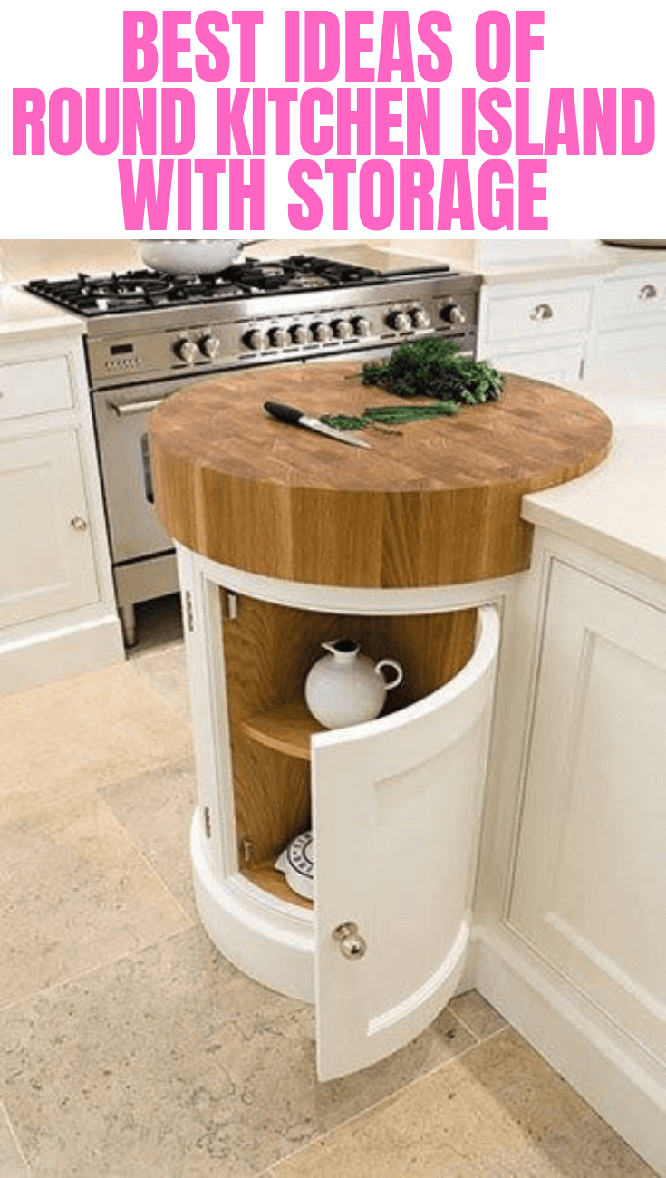 BEST IDEAS OF ROUND KITCHEN ISLAND WITH STORAGE