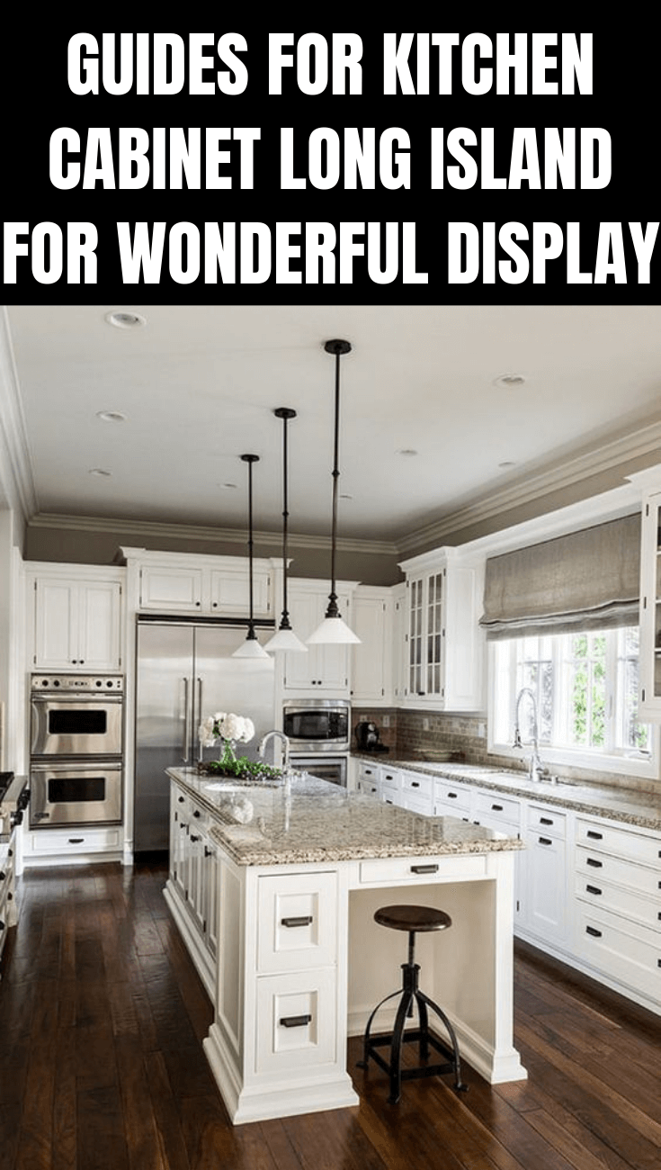 GUIDES FOR KITCHEN CABINET LONG ISLAND FOR WONDERFUL DISPLAY