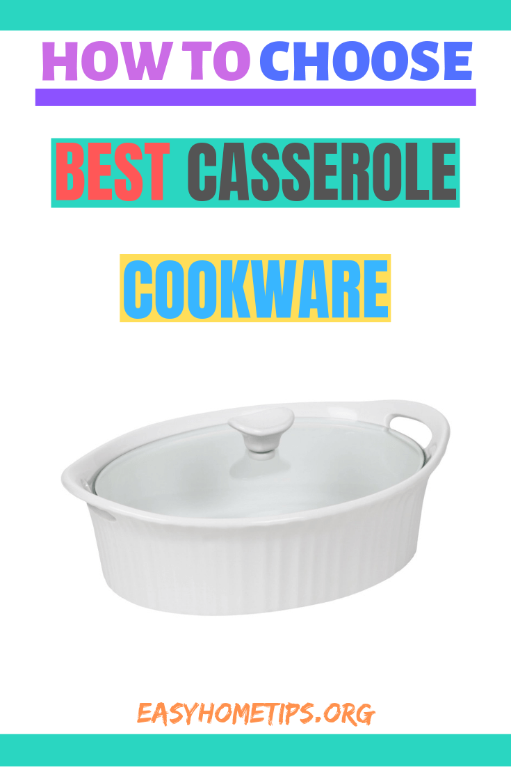 HOW TO CHOOSE BEST CASSEROLE COOKWARE