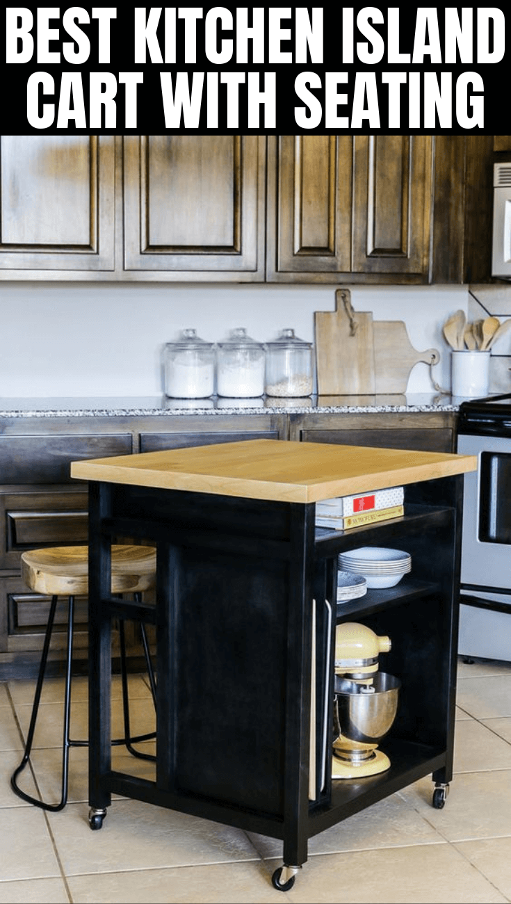 HOW TO CHOOSE BEST KITCHEN ISLAND CART WITH SEATING