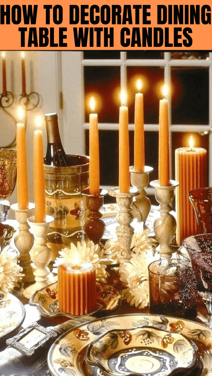 HOW TO DECORATE DINING TABLE WITH CANDLES (1)