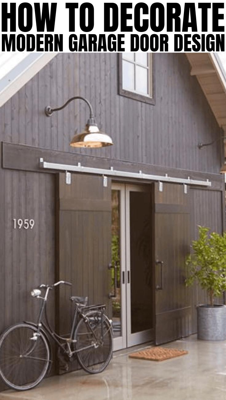 HOW TO DECORATE MODERN GARAGE DOOR DESIGN