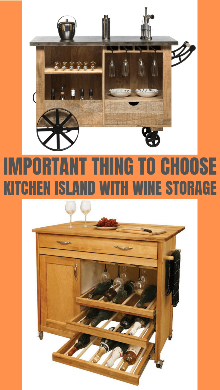 IMPORTANT THING TO CHOOSE KITCHEN ISLAND WITH WINE STORAGE