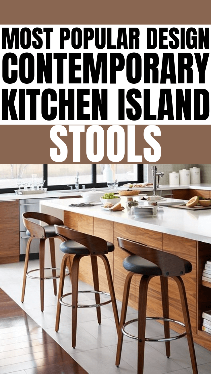 MOST POPULAR DESIGN CONTEMPORARY KITCHEN ISLAND STOOLS