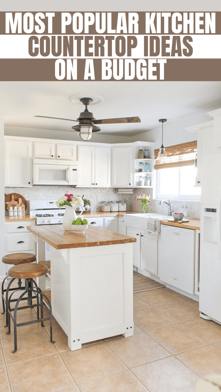 MOST POPULAR KITCHEN COUNTERTOP IDEAS ON A BUDGET
