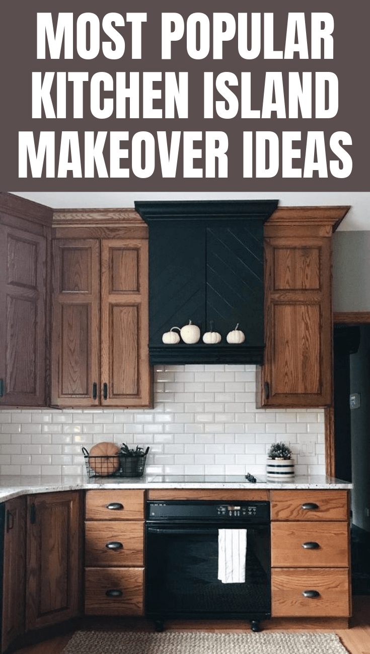 MOST POPULAR KITCHEN ISLAND MAKEOVER IDEAS