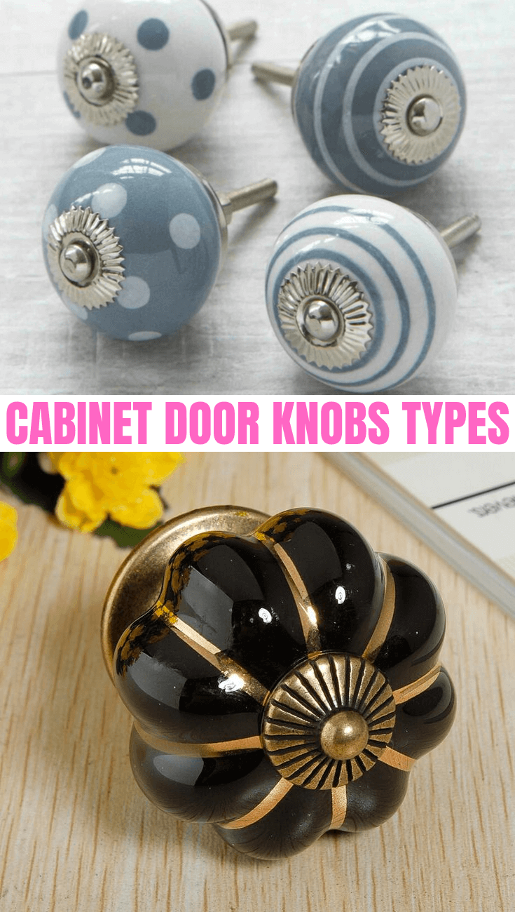 CABINET DOOR KNOBS TYPES