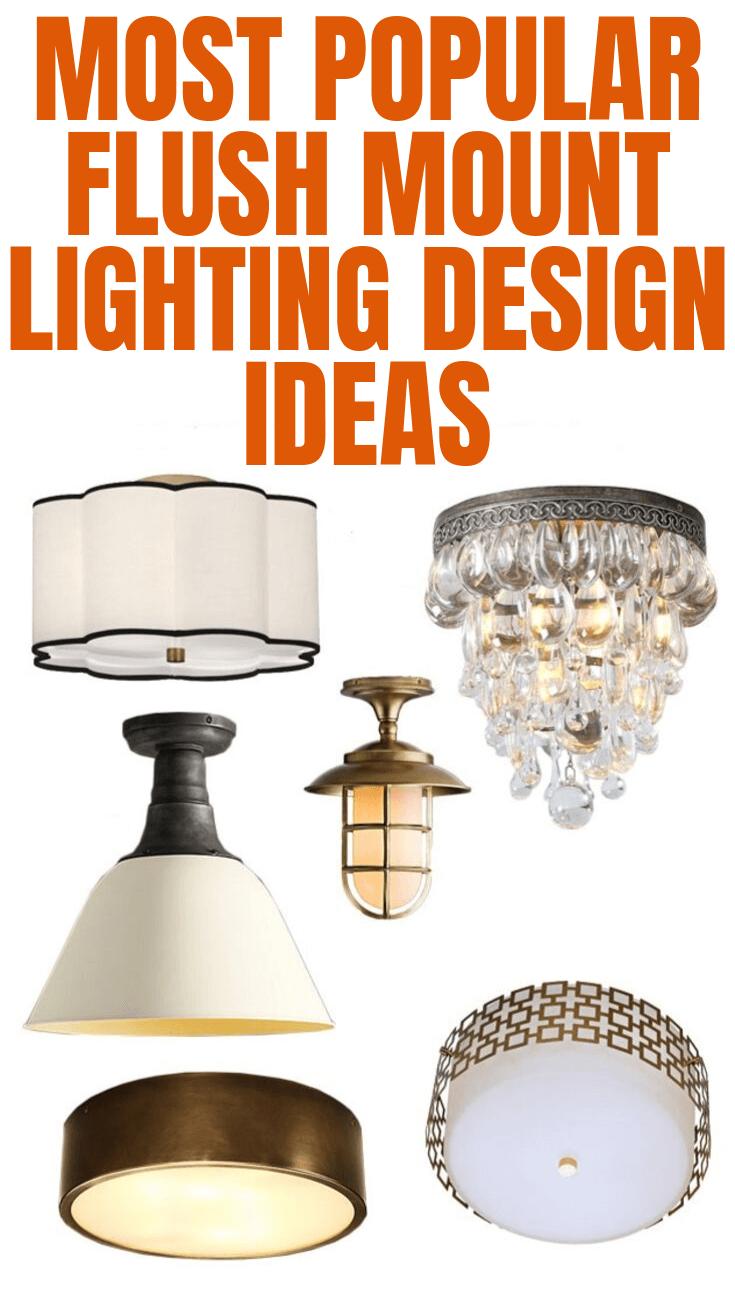 MOST POPULAR FLUSH MOUNT LIGHTING DESIGN IDEAS