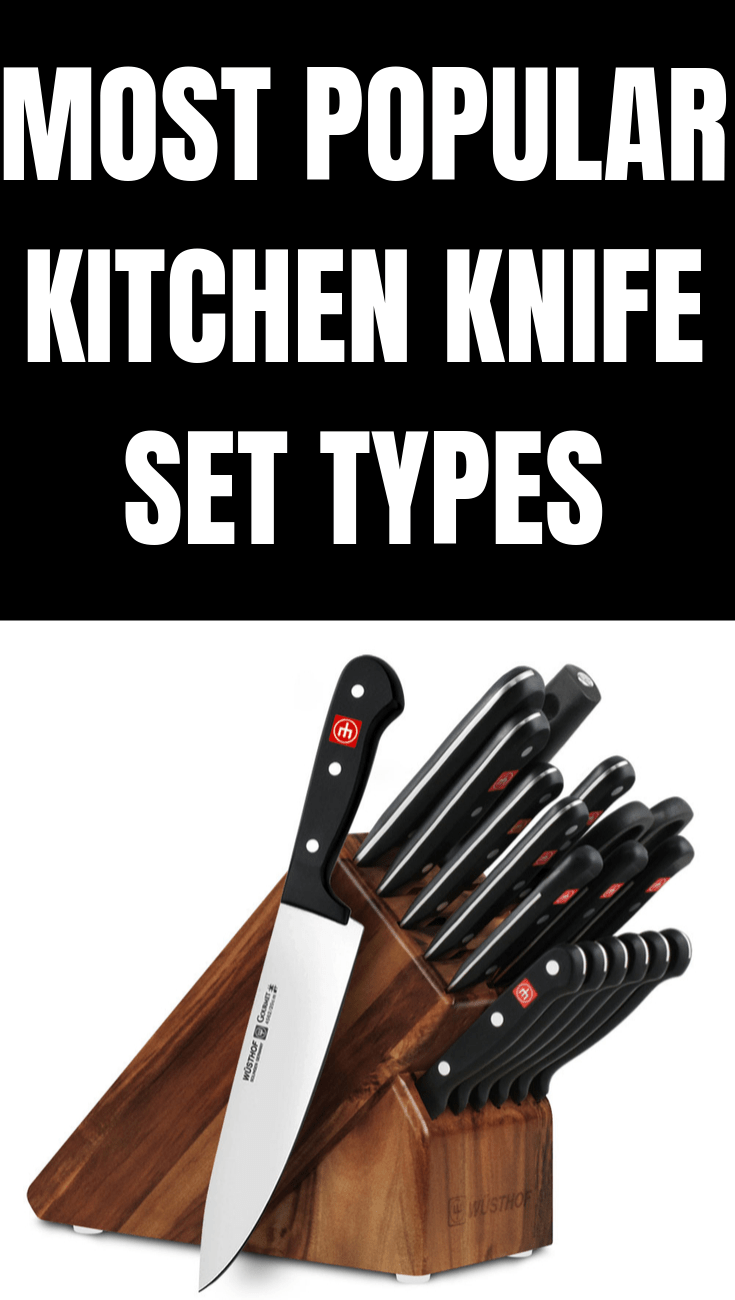 MOST POPULAR KITCHEN KNIFE SET TYPES