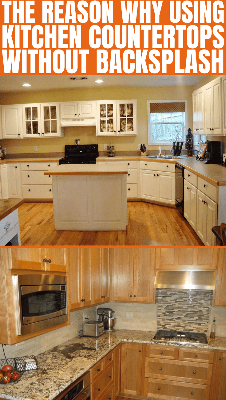 THE REASON WHY USING KITCHEN COUNTERTOPS WITHOUT BACKSPLASH