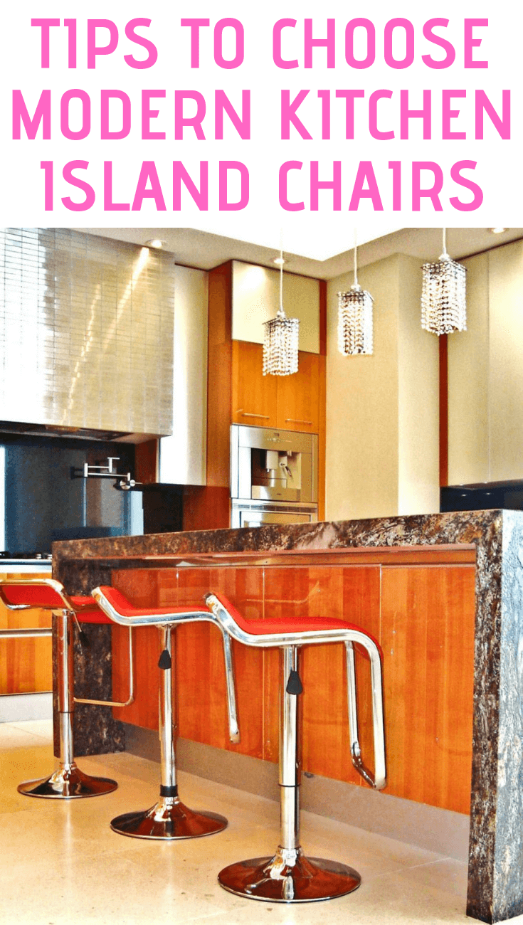 TIPS TO CHOOSE MODERN KITCHEN ISLAND CHAIRS