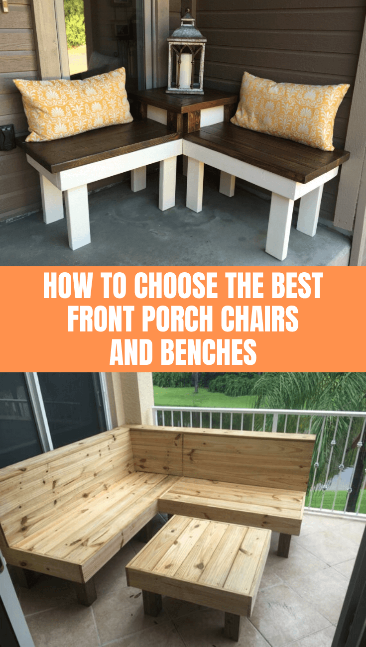 How to Choose the Best Front Porch Chairs and Benches
