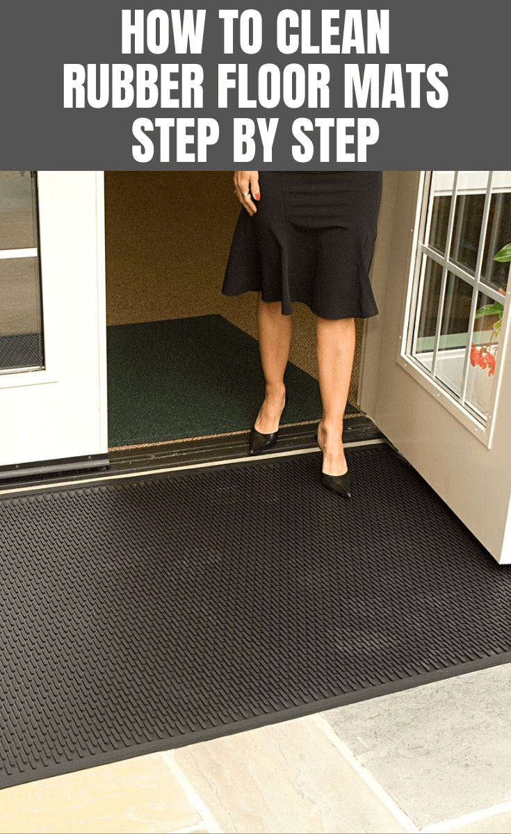 HOW TO CLEAN RUBBER FLOOR MATS STEP BY STEP