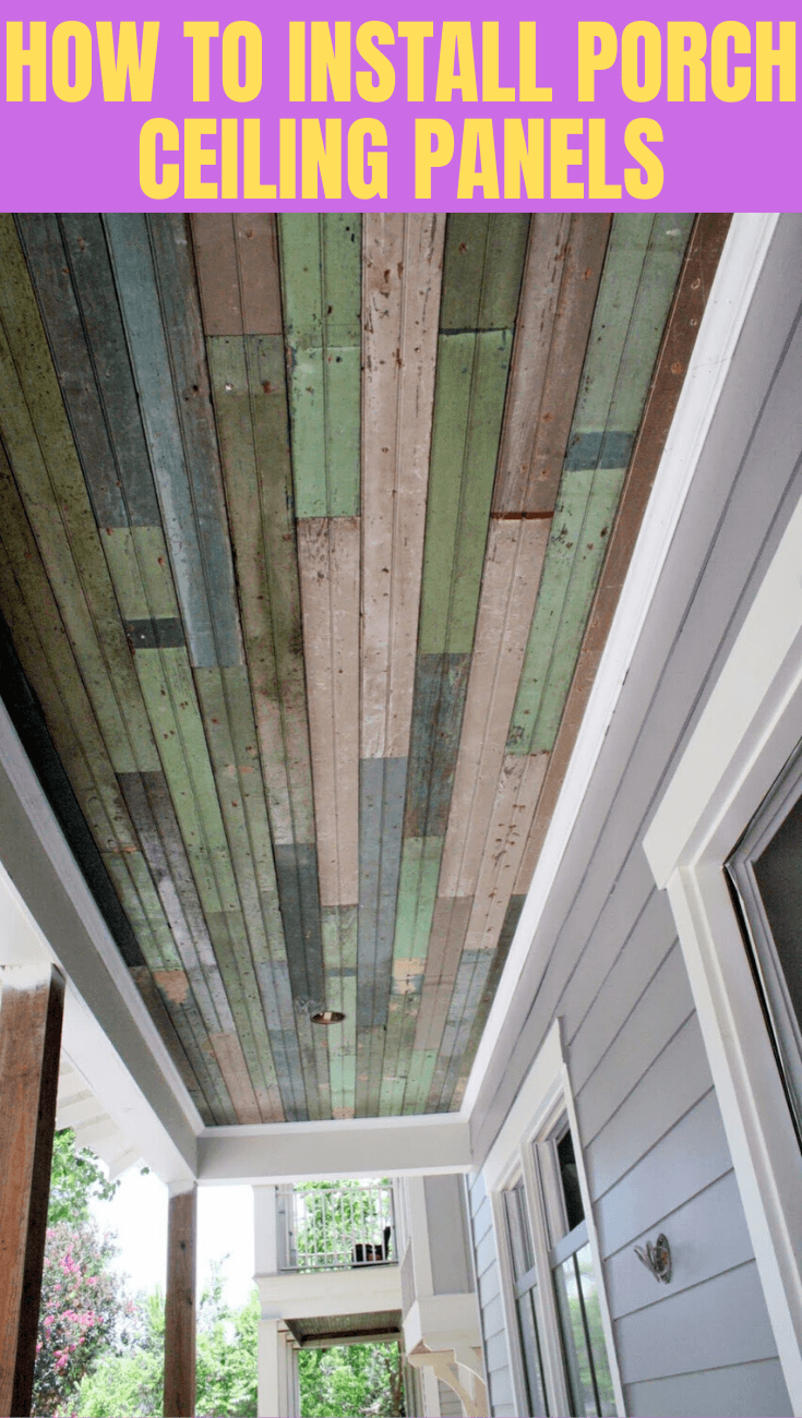 HOW TO INSTALL PORCH CEILING PANELS SIMPLE TIPS
