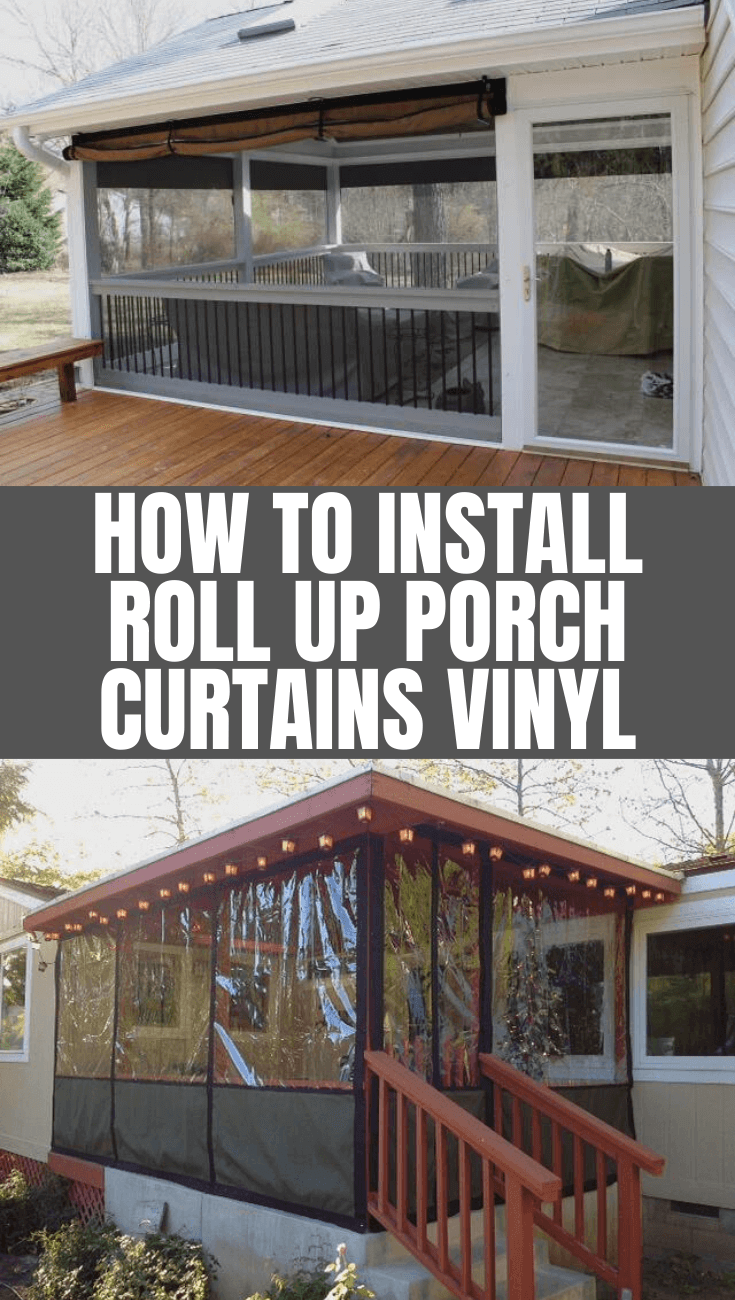 HOW TO INSTALL ROLL UP PORCH CURTAINS VINYL