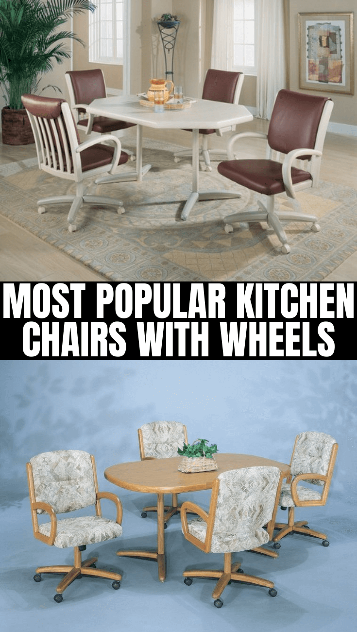 MOST POPULAR KITCHEN CHAIRS WITH WHEELS