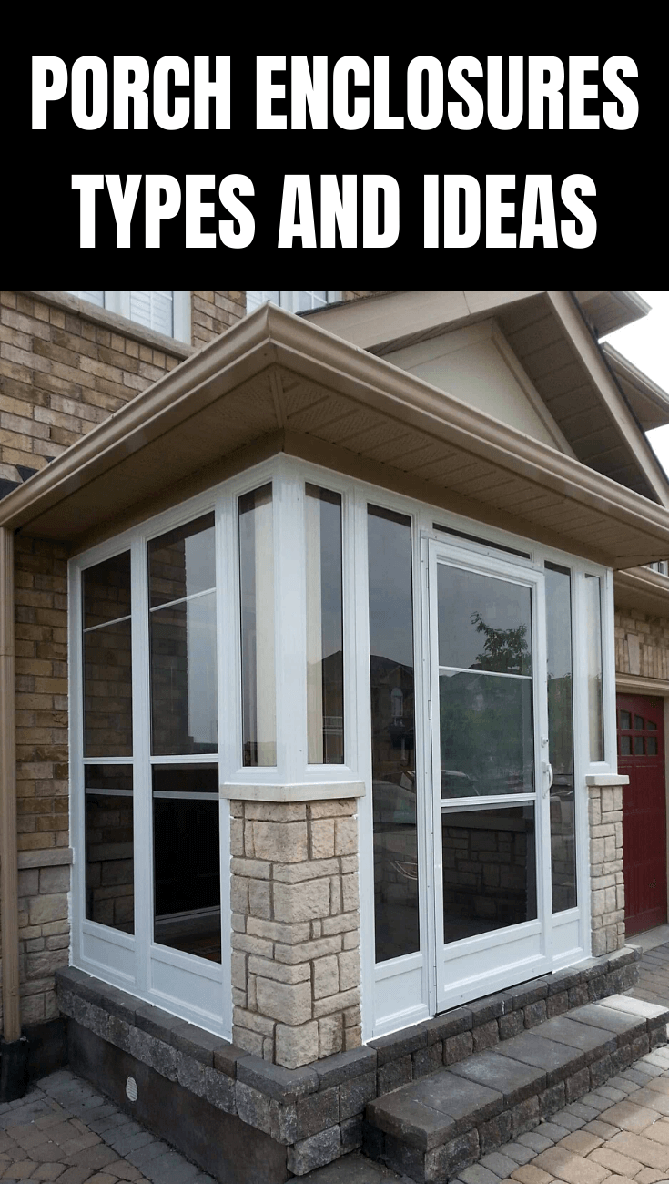 PORCH ENCLOSURES TYPES AND IDEAS