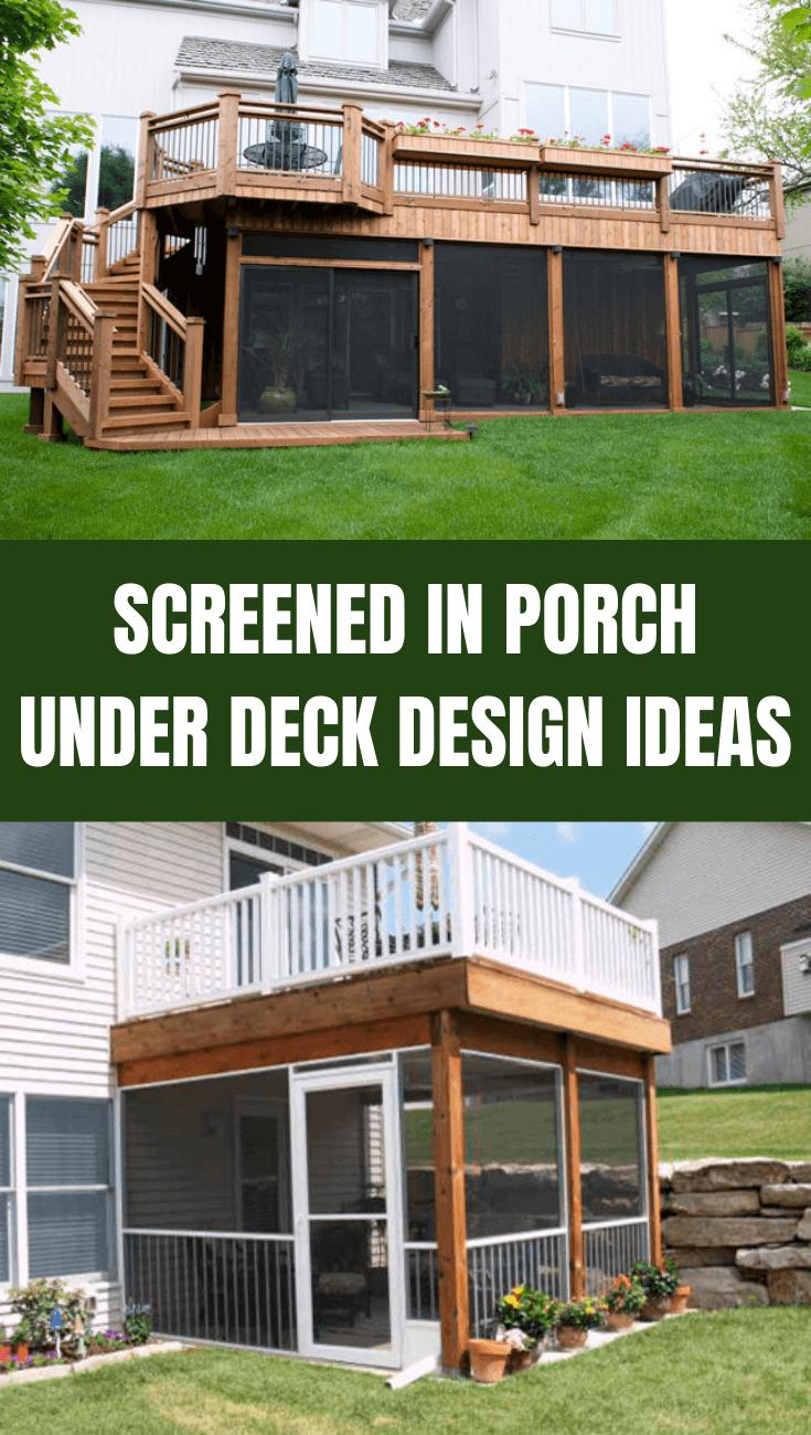 SCREENED IN PORCH UNDER DECK DESIGN IDEAS