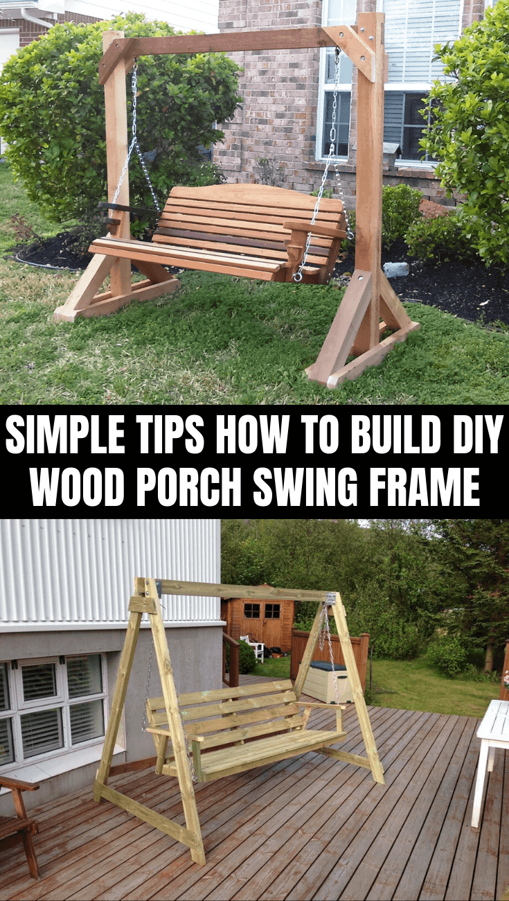 SIMPLE TIPS HOW TO BUILD DIY WOOD PORCH SWING FRAME