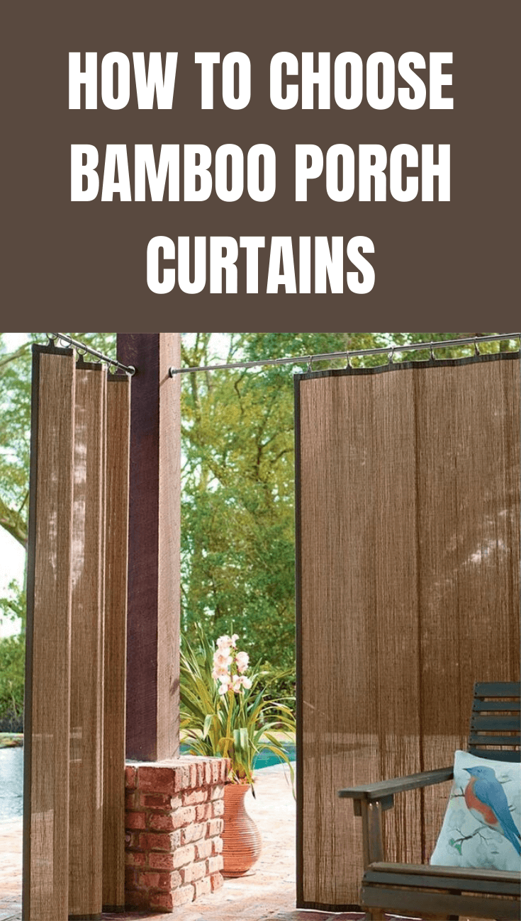 SIMPLE TIPS HOW TO CHOOSE BAMBOO PORCH CURTAINS