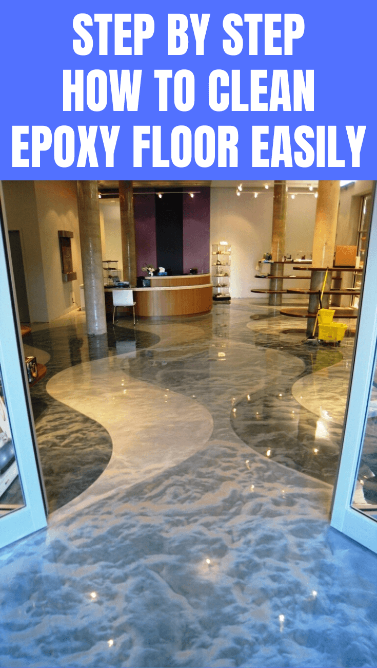 STEP BY STEP HOW TO CLEAN EPOXY FLOOR EASILY
