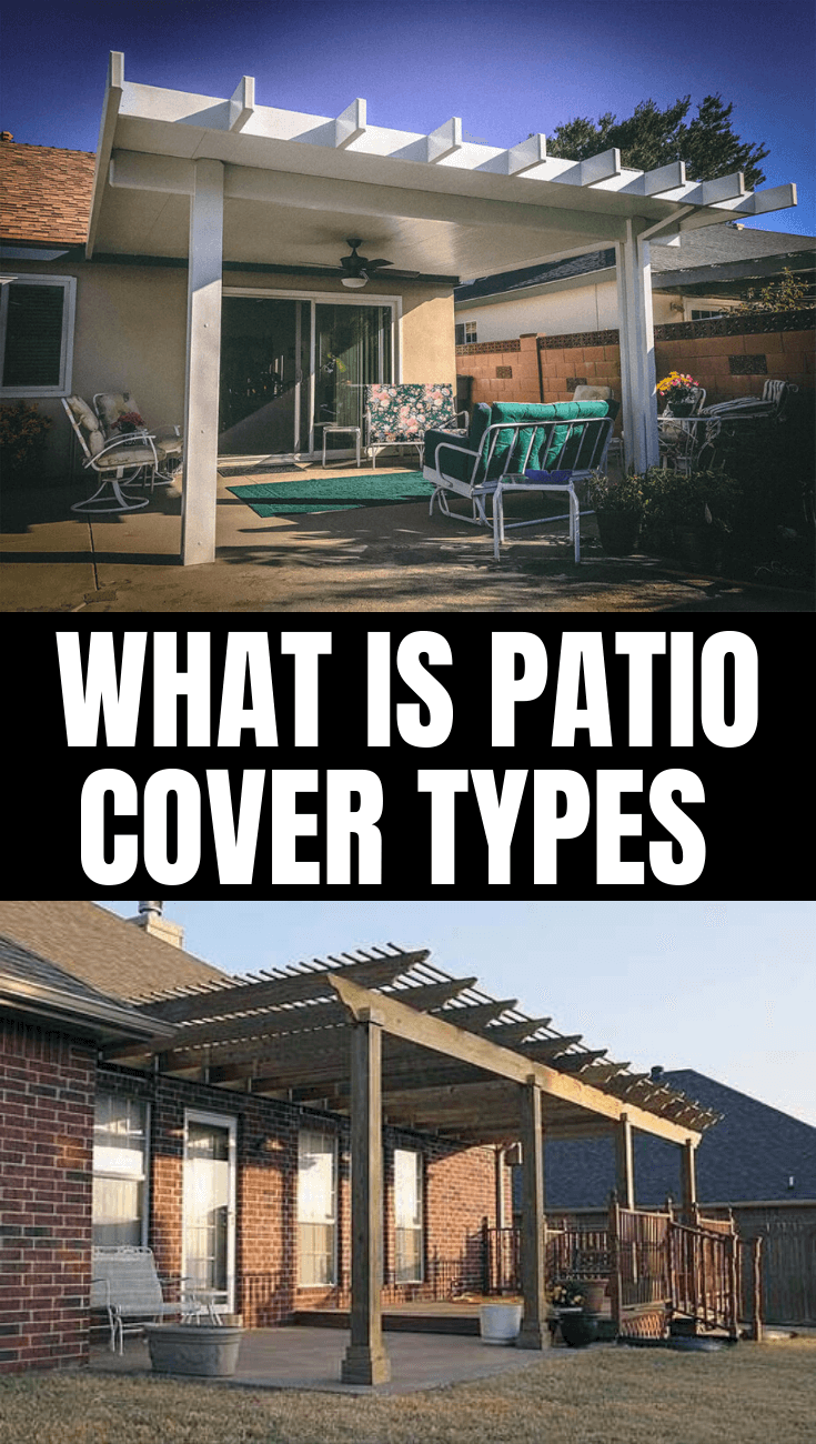 WHAT IS PATIO COVER TYPES