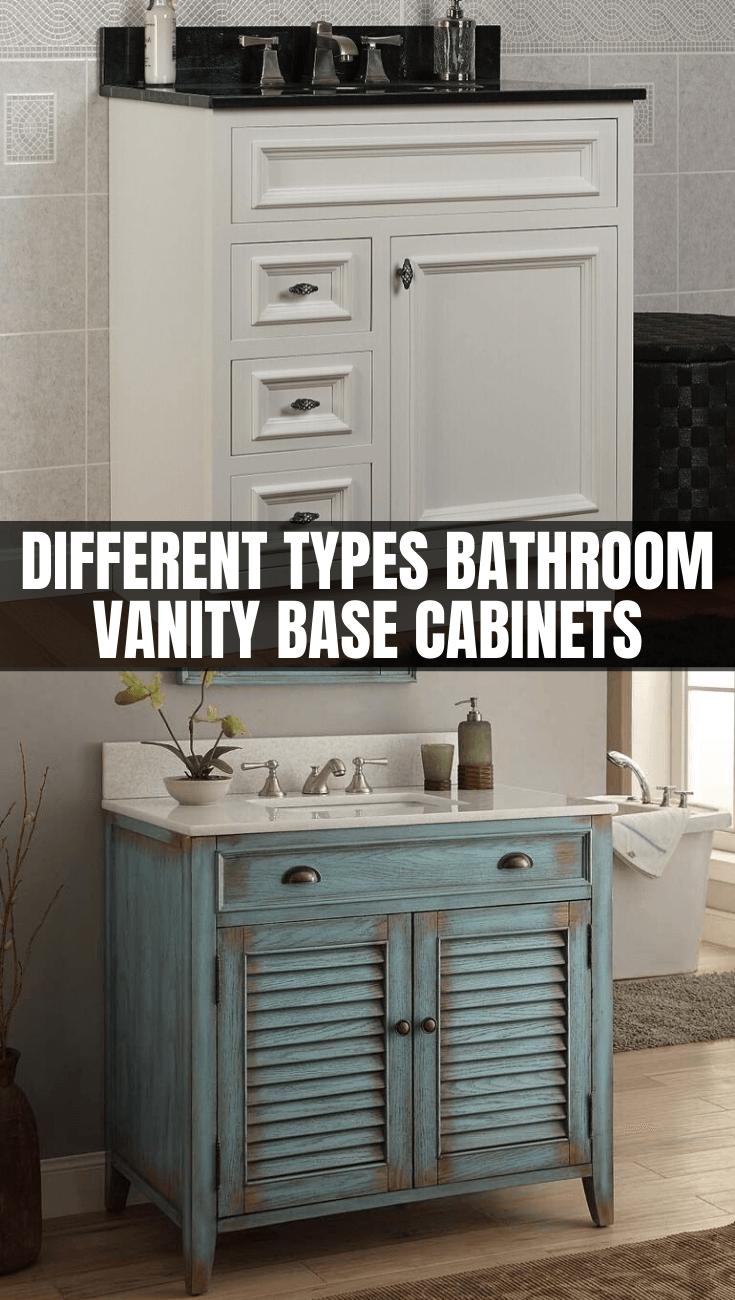 DIFFERENT TYPES BATHROOM VANITY BASE CABINETS