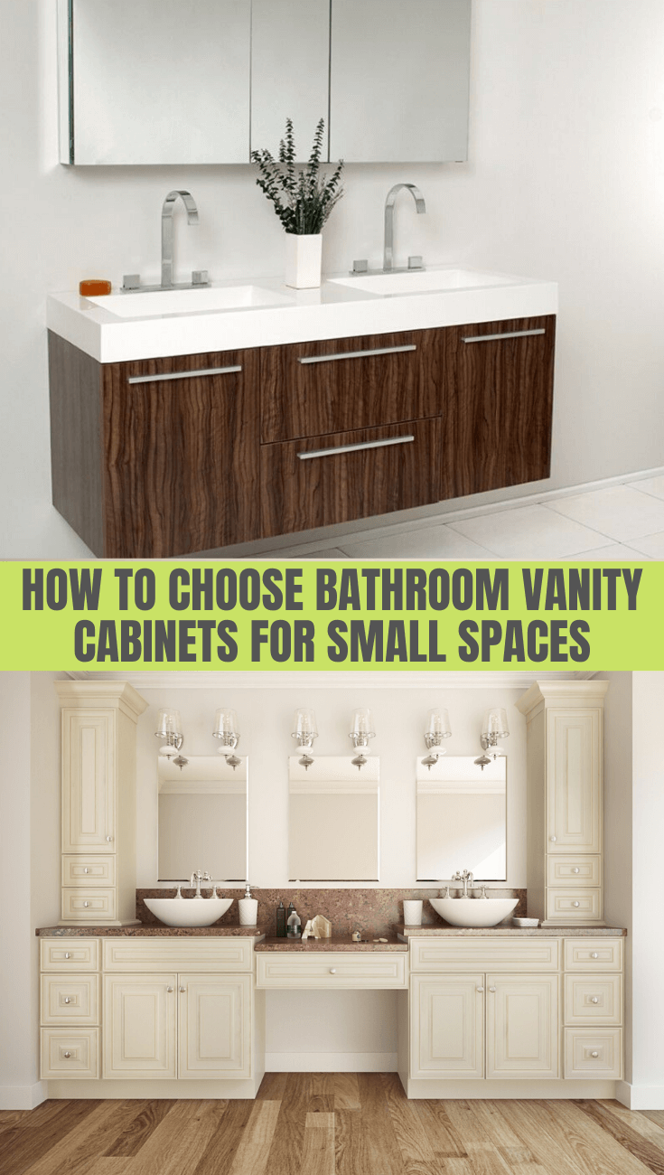 HOW TO CHOOSE BATHROOM VANITY CABINETS FOR SMALL SPACES