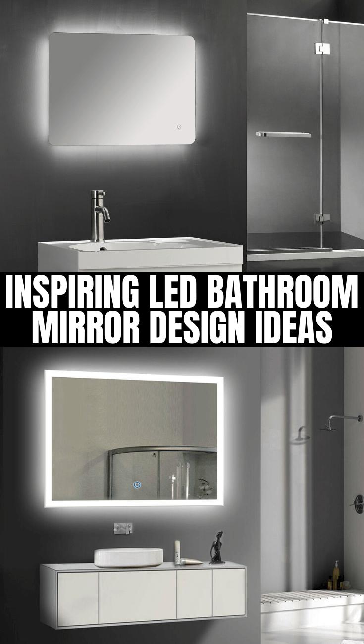 INSPIRING LED BATHROOM MIRROR DESIGN IDEAS