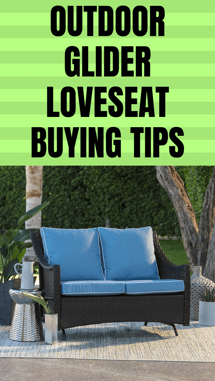 OUTDOOR GLIDER LOVESEAT BUYING TIPS