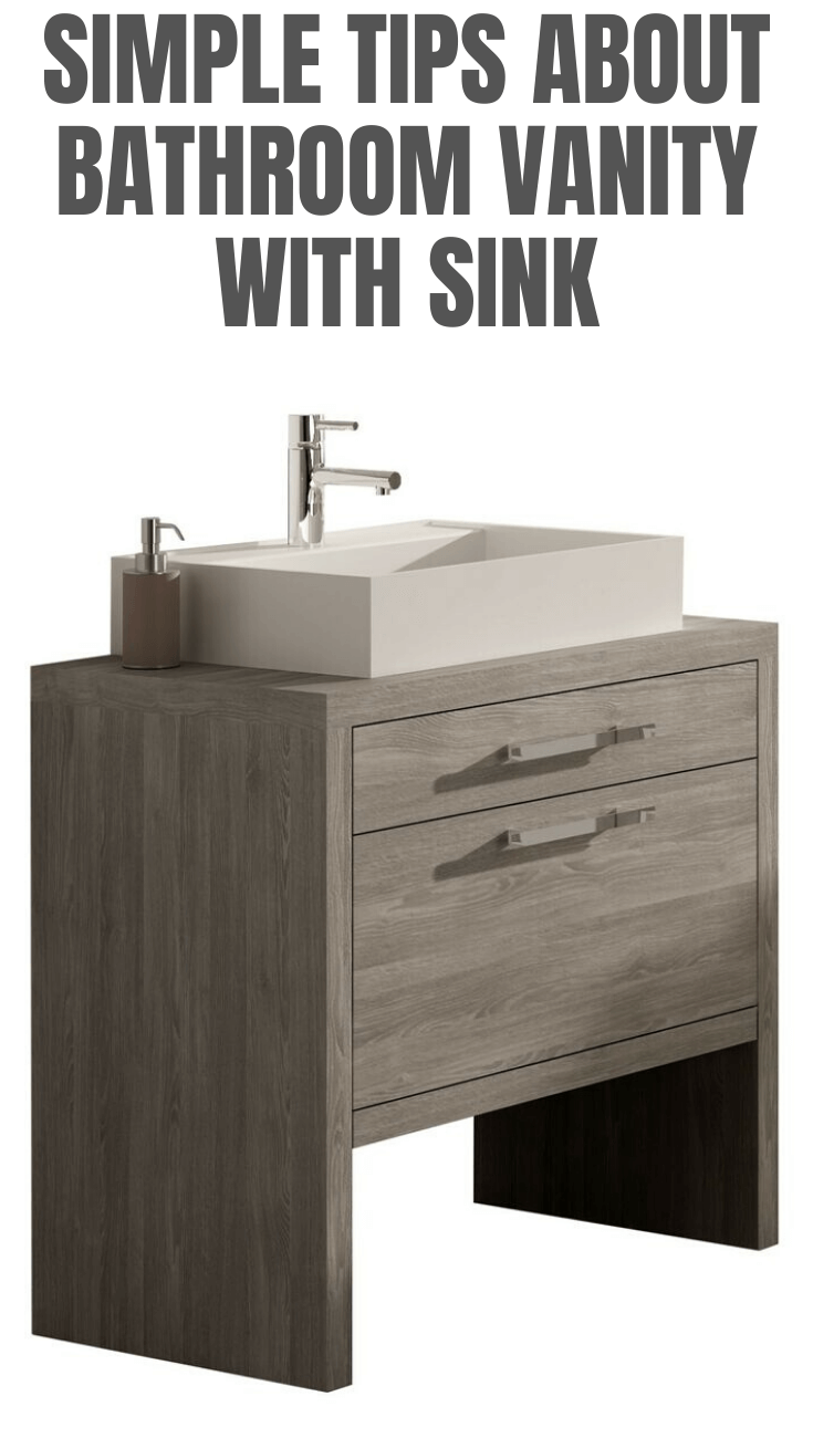 SIMPLE TIPS ABOUT BATHROOM VANITY WITH SINK
