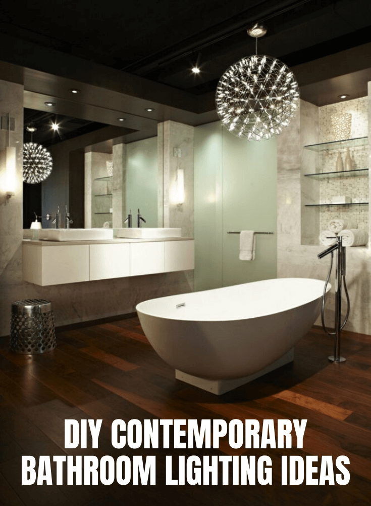 AWESOME DIY CONTEMPORARY BATHROOM LIGHTING IDEAS