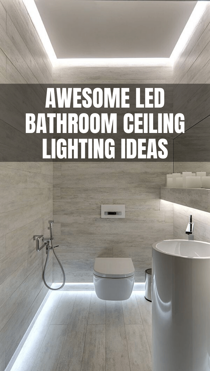 AWESOME LED BATHROOM CEILING LIGHTING IDEAS