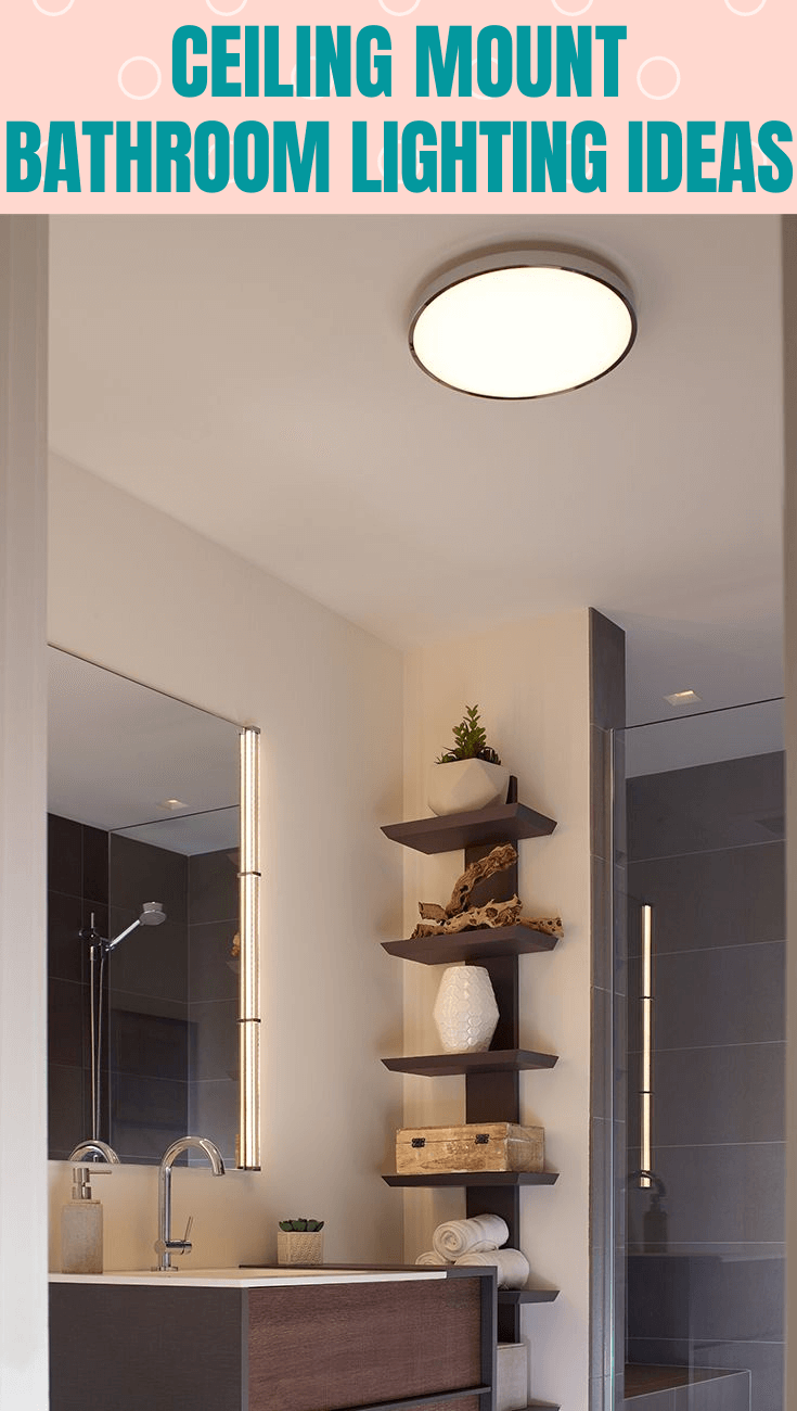 CEILING MOUNT BATHROOM LIGHTING IDEAS