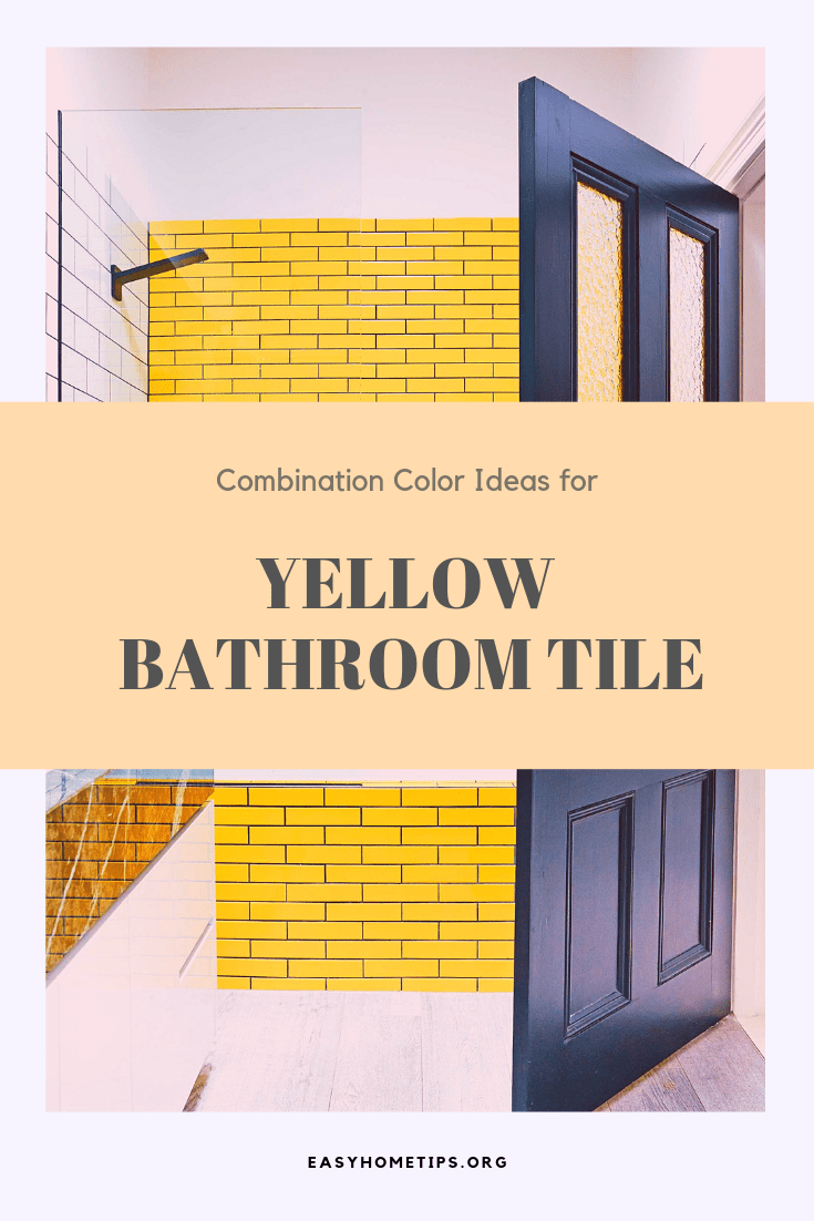 Combination color ideas for yellow bathroom tile